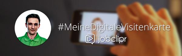 #Meine Digitale Visitenkarte - jobclipr